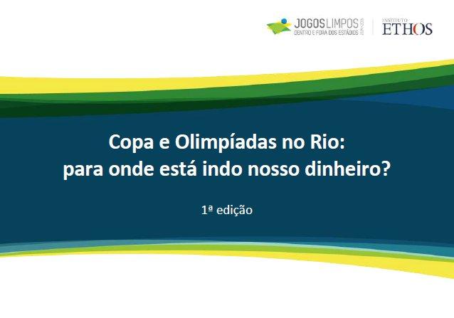 Baixe o estudo: Copa e Olimpíadas no Rio: para onde está indo nosso dinheiro?