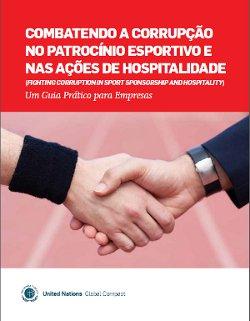 """Leia a publicação """"Combatendo a Corrupção no Patrocínio Esportivo e nas Ações de Hospitalidade – Um Guia Prático"""""""